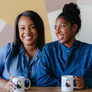 Coffee, Community, Culture | Shanita Nicholas & Amanda-Jane Thomas, Co-Founders, Sip & Sonder
